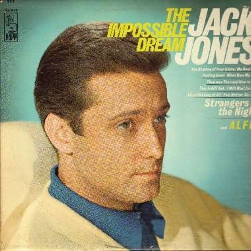 Jones, Jack - The Impossible Dream: Alfie, Strangers In The Night, The Shadow Of Your Smile, My Best Girl (Vinyl MONO LP record) - NM9/EX8 - LP Records