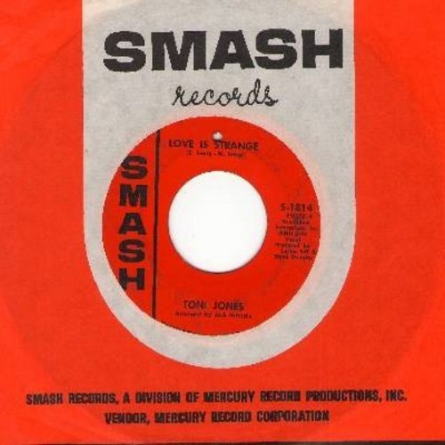 Jones, Toni - Love Is Strange (VERY NICE 60s version of the Mickey & Sylvia hit!)/Dear (with vintage Smash company sleeve) (bb) - VG7/ - 45 rpm Records