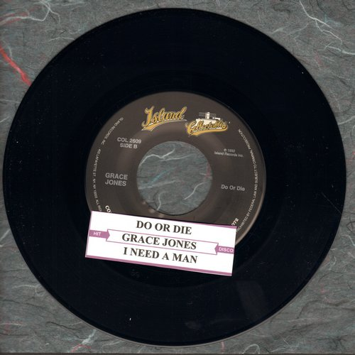 Jones, Grace - Do Or Die/I Need A Man (double-hit re-issue with juke box label) - NM9/ - 45 rpm Records