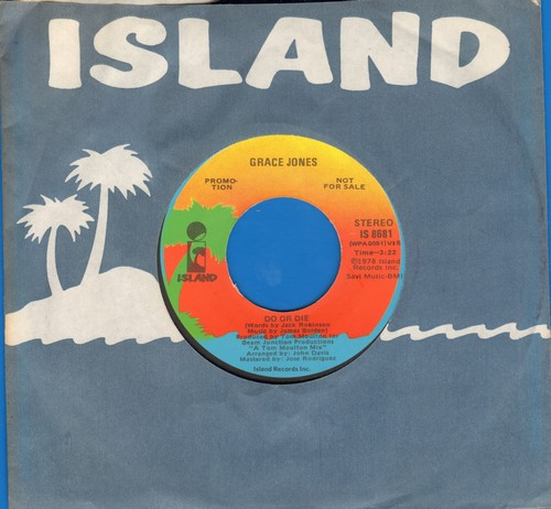 Jones, Grace - Do Or Die (DEFINITIVE Disco Song!)/Comme Un Oiseau Qui S'envole (with Island company sleeve) - NM9/ - 45 rpm Records