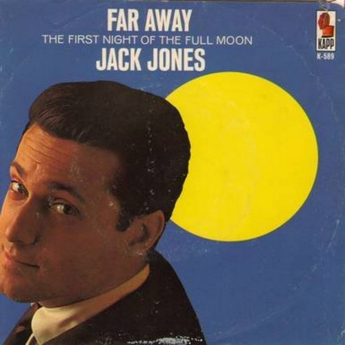 Jones, Jack - The First Of The Full Moon/Far Away (with picture sleeve) - EX8/VG7 - 45 rpm Records