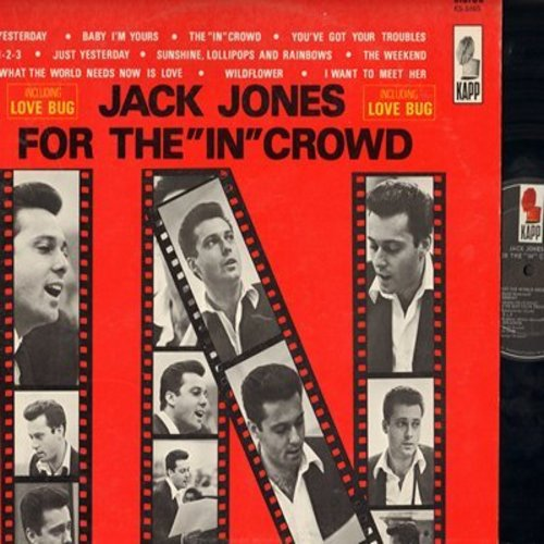 Jones, Jack - For The In Crowd: Love Bug, Yesterday, Baby I'm Yours, 1-2-3, Sunshine, Lollipops And Rainbows (Vinyl STEREO LP record) - EX8/EX8 - LP Records