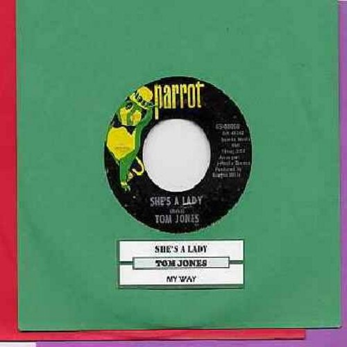 Jones, Tom - She's A Lady/My Way (with Parrot company sleeve) - NM9/ - 45 rpm Records