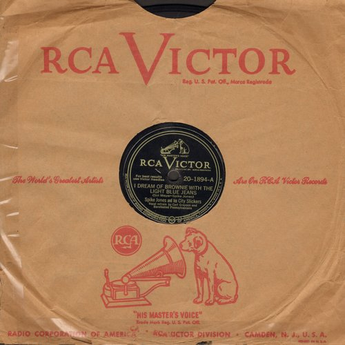 Jones, Spike & His City Slickers - I Dream Of Brownie With The Light Blue Jeans/Jones Polka (10 inch 78rpm record with RCA company sleeve, tape on sleeve) - VG7/ - 78 rpm