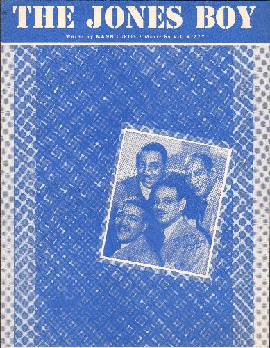 Mills Brothers - The Jones Boy - Vintage SHEET MUSIC of the song made popular by The Mills Brothers - NICE cover foto of the vocal group! - EX8/ - Sheet Music