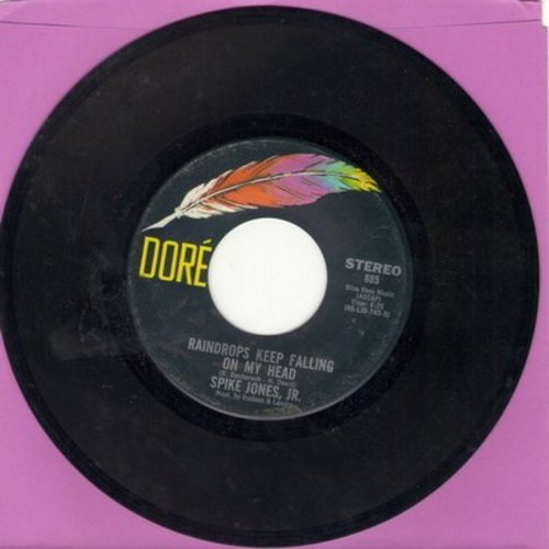 Jones, Spike Jr. - Raindrops Keep Falling On My Head (DJ advance pressing with MONO and STEREO versions) - EX8/ - 45 rpm Records