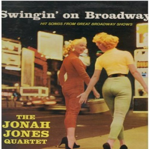 Jones, Jonah Quartet - Swingin' On Broadway: Hey There, Whatever Lola Wants, Seventy-Six Trombones, Surrey With The Fringe On Top, I Could Have Danced All Night (Vinyl MONO LP record, NICE condition!) - NM9/NM9 - LP Records