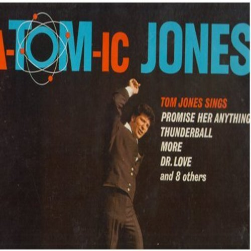 Jones, Tom - A-Tom-ic JonesL Thunderball, More, Dr. Love, Promise Her Anything (vinyl STEREO LP record) - M10/EX8 - LP Records