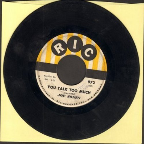 Jones, Joe - You Talk Too Much/I Love You Still (with juke box label) - VG7/ - 45 rpm Records