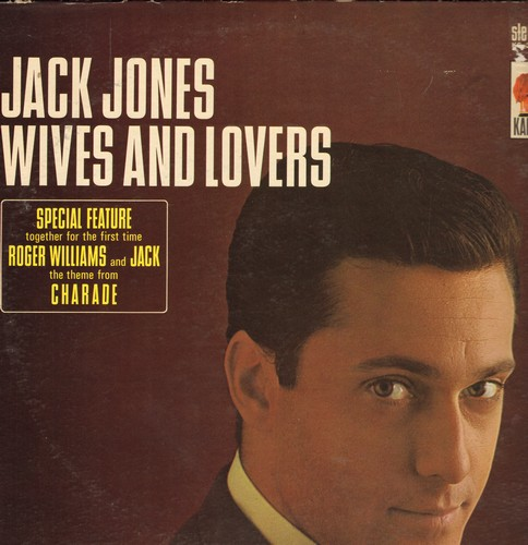 Jones, Jack - Wives And Lovers: Charade, Come Rain Or Come Shine, Toys In The Attic, Fly Me To The Moon (Vinyl STEREO LP record) - EX8/VG7 - LP Records