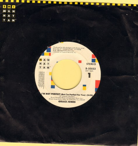 Jones, Grace - I'm Not Perfect (But I'm Perfect For You) (3:22)/Scary But Fun (3:55)  - NM9/ - 45 rpm Records