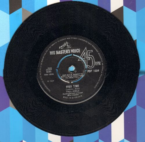 Jones, Paul - High Time/I Can't Hold On Much Longer (British Pressing, removable spindle adapter) - EX8/ - 45 rpm Records