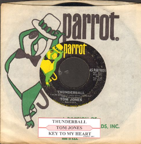 Jones, Tom - Thunderball (Classic James Bond Theme!)/Key To My Heart (with juke box label and Parrot company sleeve) - VG7/ - 45 rpm Records