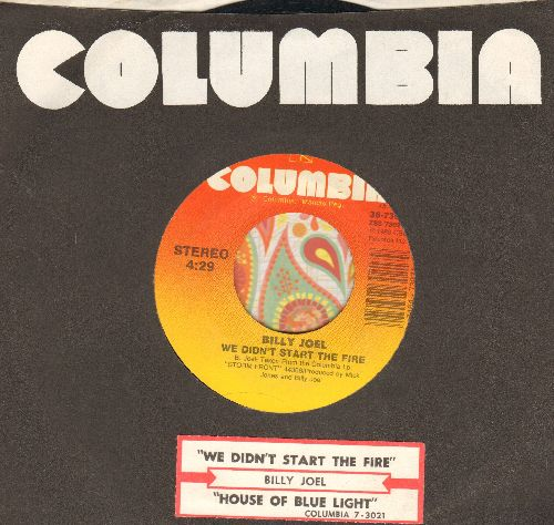 Joel, Billy - We Didn't Start The Fire/House Of Blue Light (with Columbia company sleeve and juke box label) - EX8/ - 45 rpm Records