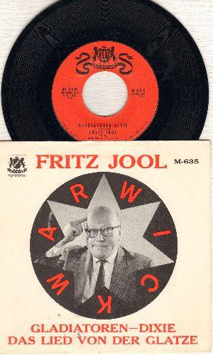 Jool, Fritz - Gladiatoren-Dixie/Das Lied von der Glatz (US Pressing of Novelty two-sider with pictue sleeve, sung in German) - NM9/NM9 - 45 rpm Records