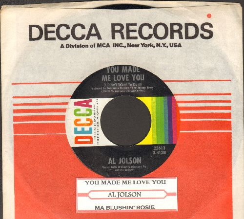 Jolson, Al - You Made Me Love You (I Didn't Want To Do It)/Ma Blushin' Rose (with juke box label and  vintage Decca company sleeve) - NM9/ - 45 rpm Records