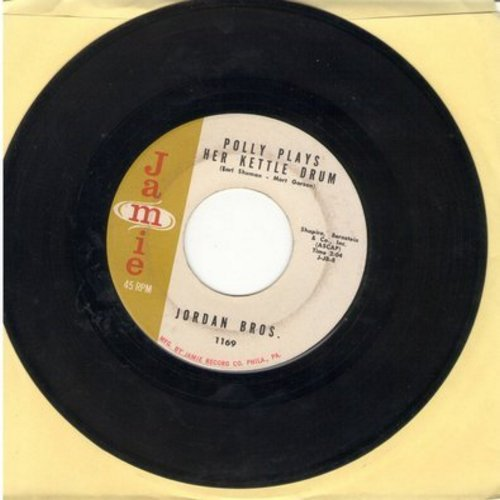 Jordan Brothers - Polly Plays Her Kettle Drum/Things I Didn't Say - EX8/ - 45 rpm Records