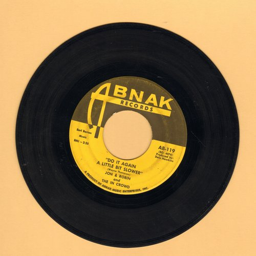 Jon & Robin - Do It Again A Little Bit Slower/If I Need Someone-It's You - EX8/ - 45 rpm Records