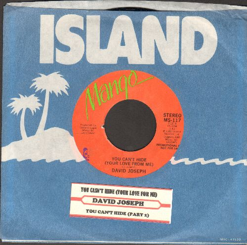 Joseph, David - You Can't Hide (Your Love From Me) (Parts 1+ 2)(DJ advance pressing with company sleeve and juke box label) - EX8/ - 45 rpm Records