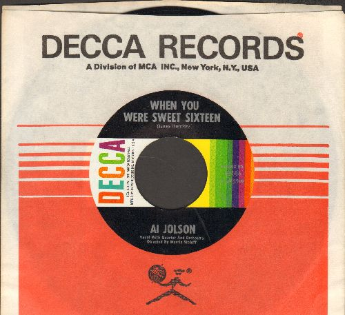 Jolson, Al - When You Were Sweet Sixteen/Waiting For The Robert E. Lee (multi-color 1960s issue of vintage recordings with Decca company sleeve) - NM9/ - 45 rpm Records