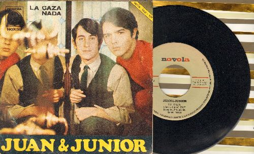 Juan & Junior - La Caza/Nada (Spanish Pressing, sung in Spanish, with picture sleeve) - EX8/EX8 - 45 rpm Records