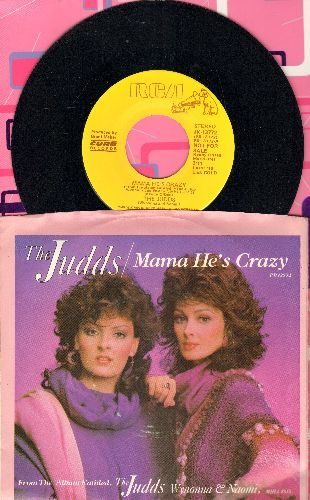Judds - Mama He's Crazy/Down Home (with picture sleeve) - NM9/EX8 - 45 rpm Records