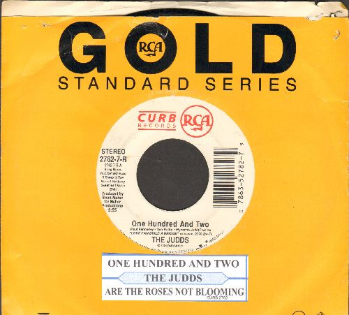 Judds - One Hundred And Two/Are The Roses Not Blooming (with juke box label ans company sleeve) - NM9/ - 45 rpm Records