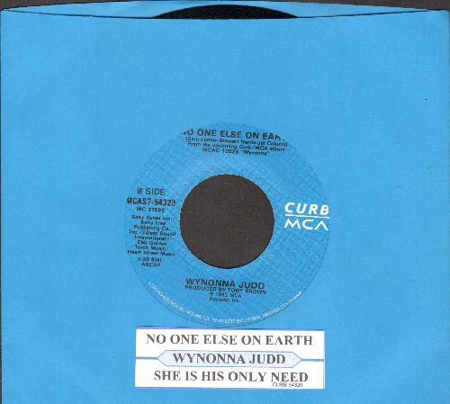 Judd, Wynonna - No One Else On Earth (Long Version + Short Version)(with juke box label) - NM9/ - 45 rpm Records