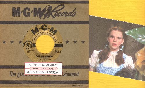 Garland, Judy - Over The Rainbow/You Made Me Love You (gold label early re-issue with juke box label and MGM company sleeve) - NM9/ - 45 rpm Records
