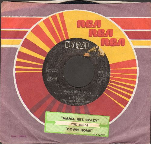 Judds - Mama He's Crazy/Down Home (with RCA company sleeve) - EX8/ - 45 rpm Records