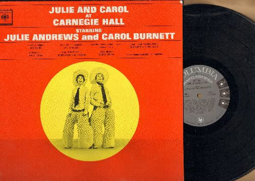 Andrews, Julie & Carol Burnett - Julie & Carol At Carnegie Hall: No Mozart Tonight, There's No Business Like Show Business, Doin' What Comes Naturally, History Of Musical Comedy (Vinyl MONO LP record, gray label 6 white eyes first  pressing!) - NM9/EX8 -