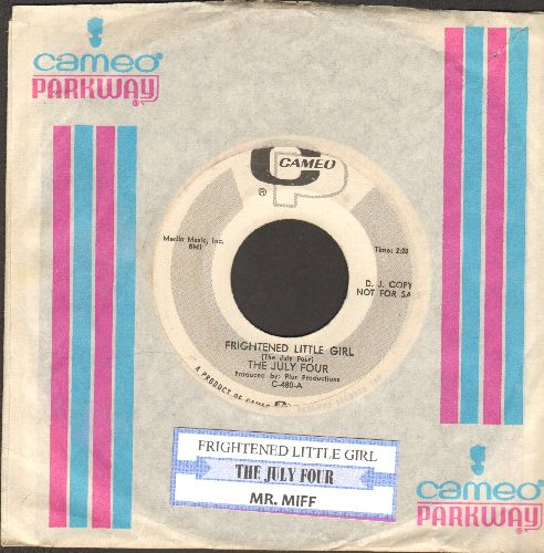 July Four - Frightened Little Girl/Mr. Miff (DJ advance pressing with vintage company sleeve and juke box label) - NM9/ - 45 rpm Records