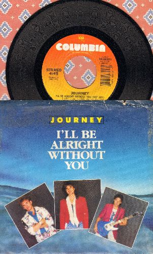 Journey - I'll Be Alright Without You (Hot Mix)/The Eyes Of A Woman (with picture sleeve) - NM9/VG7 - 45 rpm Records