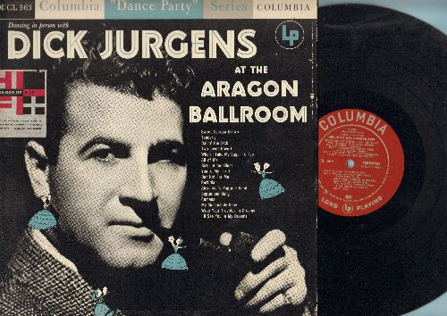 Jurgens, Dick - At The Aragon Ballroom: Sweet Georgia Brown, Ballin' The Jack, Perfidia, My Melancholy Baby (vinyl MONO LP record) - EX8/NM9 - LP Records
