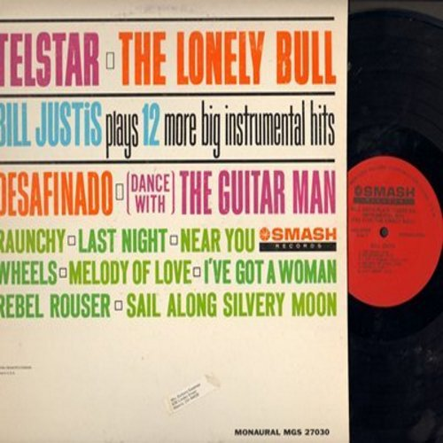 Justis, Bill - Bill Justis Plays 12 More Big Instrumental Hits: Telstar, Rebel Rouser, Desafinado, Dance With The Guitar Man (Vinyl MONO LP record) - NM9/VG7 - LP Records