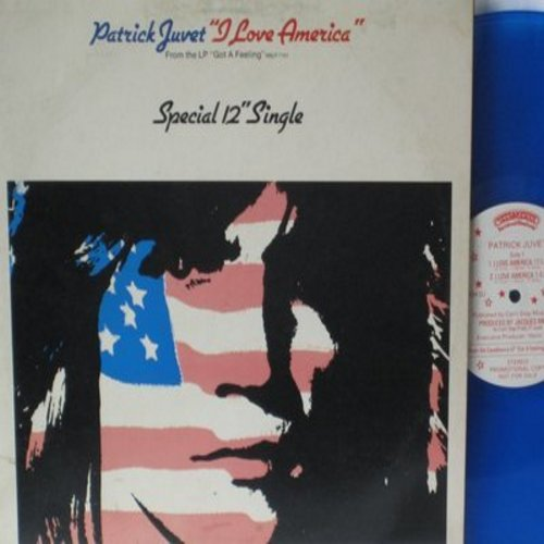 Juvet, Patrick - I Love America (13:55 minutes version + 3:47 minuted version - 12 inch BLUE VINYL One-Sided DJ Maxi Single with picture cover) - NM9/EX8 - LP Records