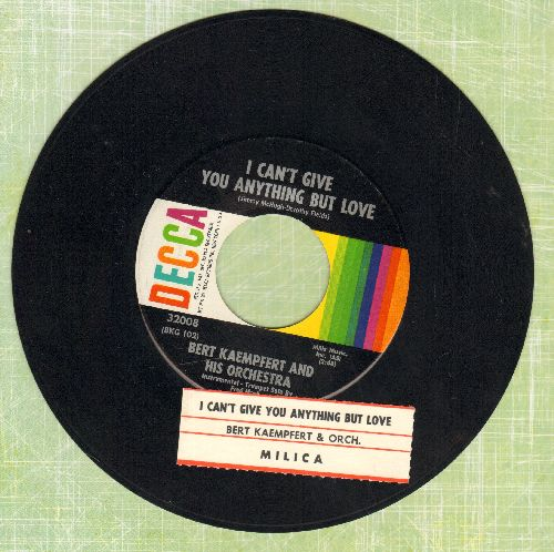 Kaempfert, Bert & His Orchestra - I Can't Give You Anything But Love/Milica (with juke box label) - NM9/ - 45 rpm Records