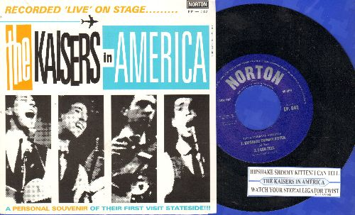 Kaisers In America - Watch Your Step/Alligator Twist/Hipshake Shimmy Kitten/I Can Tell (vinyl EP record, re-issue of vintage recordings with juke box label and picture sleeve) - NM9/NM9 - 45 rpm Records