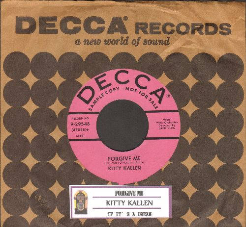 Kallen, Kitty - Forgive Me/If It's A Dream (DJ advance pressing with juke box label and vintage Decca company sleeve) - EX8/ - 45 rpm Records