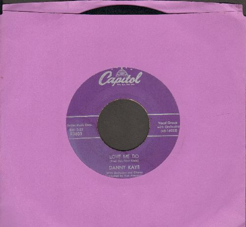 Kaye, Danny - Love Me Do/Ciu Ciu Bella  - EX8/ - 45 rpm Records