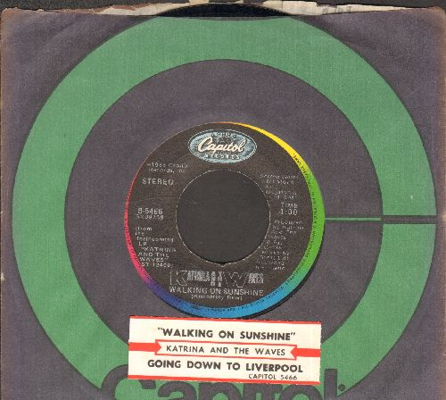 Katrina & The Waves - Walking On Sunshine/Going Down To Liverpool (with juke box label and company sleeve) - EX8/ - 45 rpm Records