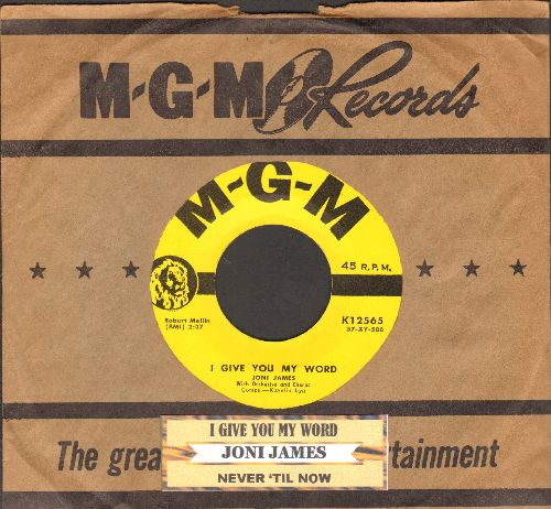 James, Joni - I Give You My Word/Never 'Till Now (with juke box label  and vintage MGM company sleeve) - NM9/ - 45 rpm Records