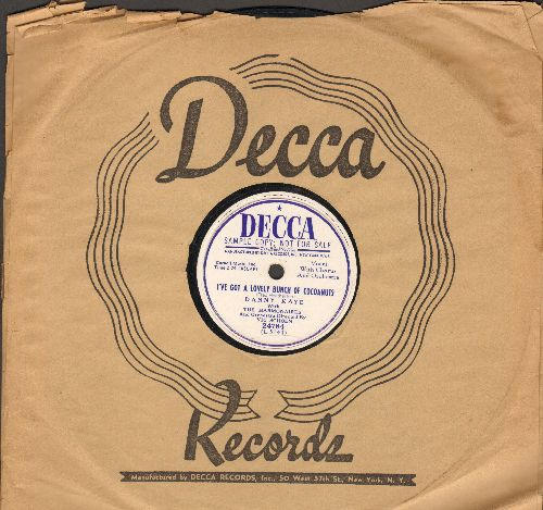 Kaye, Danny - I've Got A Lovely Bunch Of Coconuts (10 inch 78 rpm record with Decca company sleeve) - EX8/ - 78 rpm
