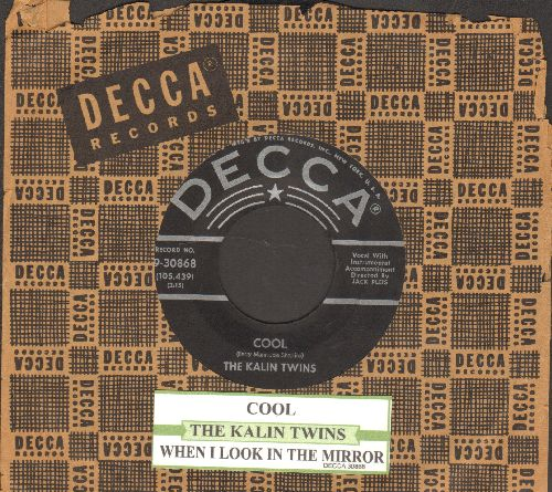 Kalin Twins - Cool/When I Look In The Mirror (with juke box labels and vintage Decca company sleeve) - VG7/ - 45 rpm Records