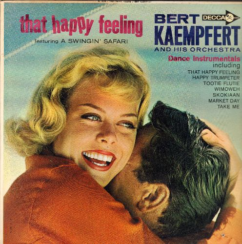 Kaempfert, Bert & His Orchestra - That Happy Feeling: Skokiaan (FANTASTIC Instrumental version of the African Folk Favorite!), Happy Trumpeter, Wimoweh, Tootie Flutie (Vinyl MONO LP record) - NM9/NM9 - LP Records