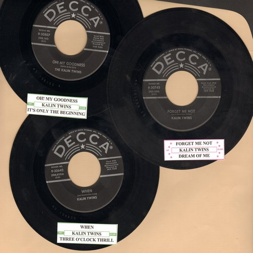 Kalin Twins - 3-Pack of first pressing 45s with juke box labels. Hits include When/Forget Him/Oh! My Goodness  - EX8/ - 45 rpm Records