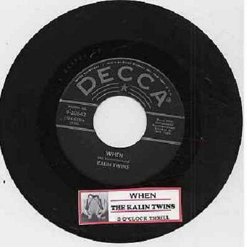 Kalin Twins - When/Three O'Clock Thrill (with juke box label) (sol) - EX8/ - 45 rpm Records
