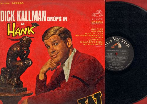 Kallman, Dick - Dick Kallman Drops In As Hank: You're The One, What Now My Love, Come Rain Or Come Shine (Vinyl STEREO LP record) - NM9/VG7 - LP Records