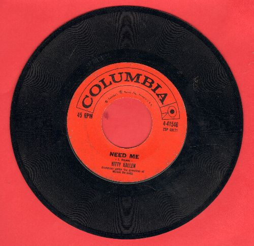 Kallen, Kitty - Need Me/That Old Feeling  - EX8/ - 45 rpm Records