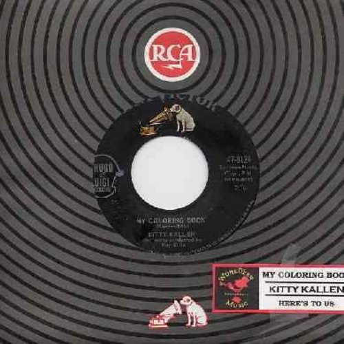 Kallen, Kitty - My Coloring Book/Here's To Us (first issue with juke box label) - EX8/ - 45 rpm Records